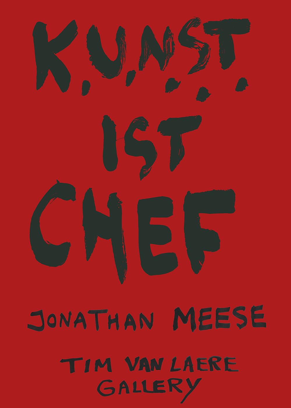 Jonathan_Meese_Jonathan-Meese-KUNSTISTCHEF-TIMVANLAEREGALLERY